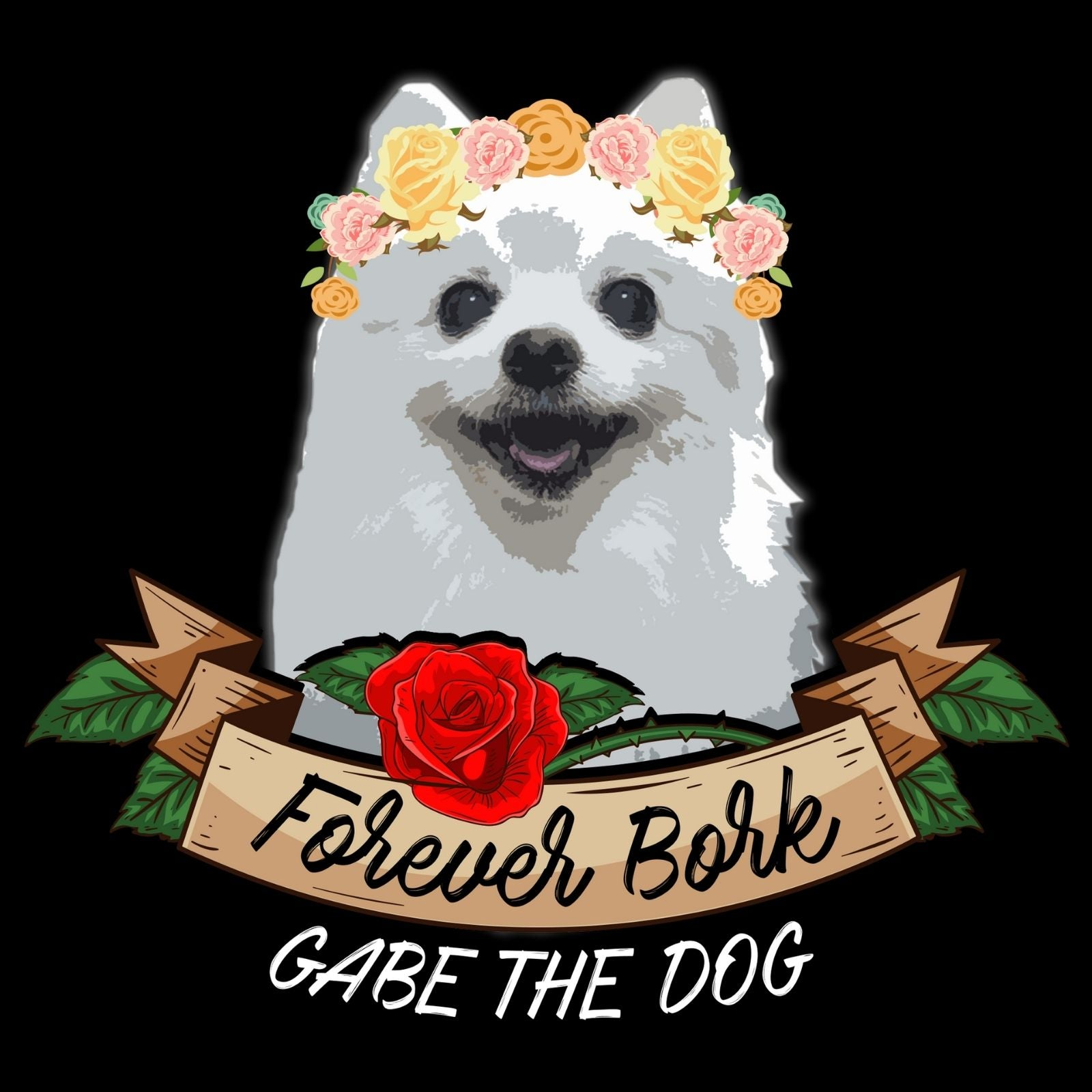 Forever Bork Gabe The Dog - Bastard Graphics