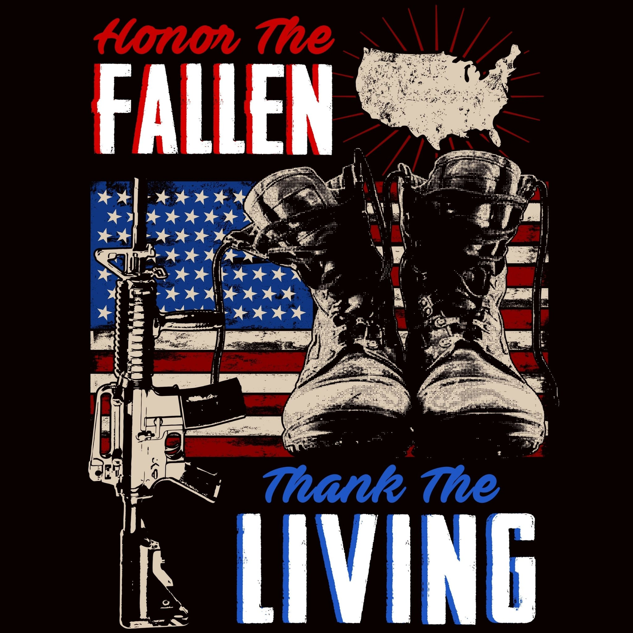 Honor The Fallen Thank The Living - Bastard Graphics