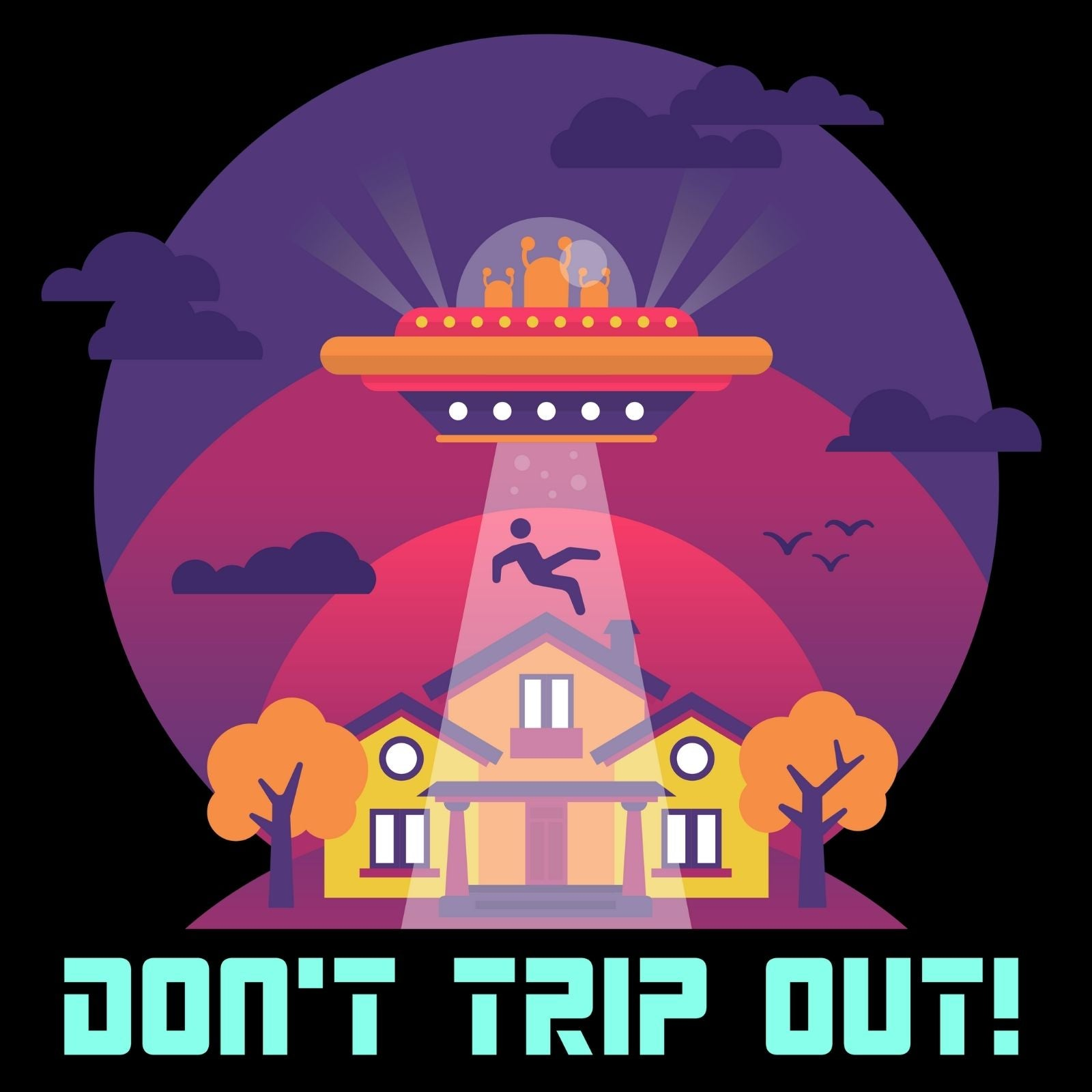 Don't Trip Out 2! - Bastard Graphics