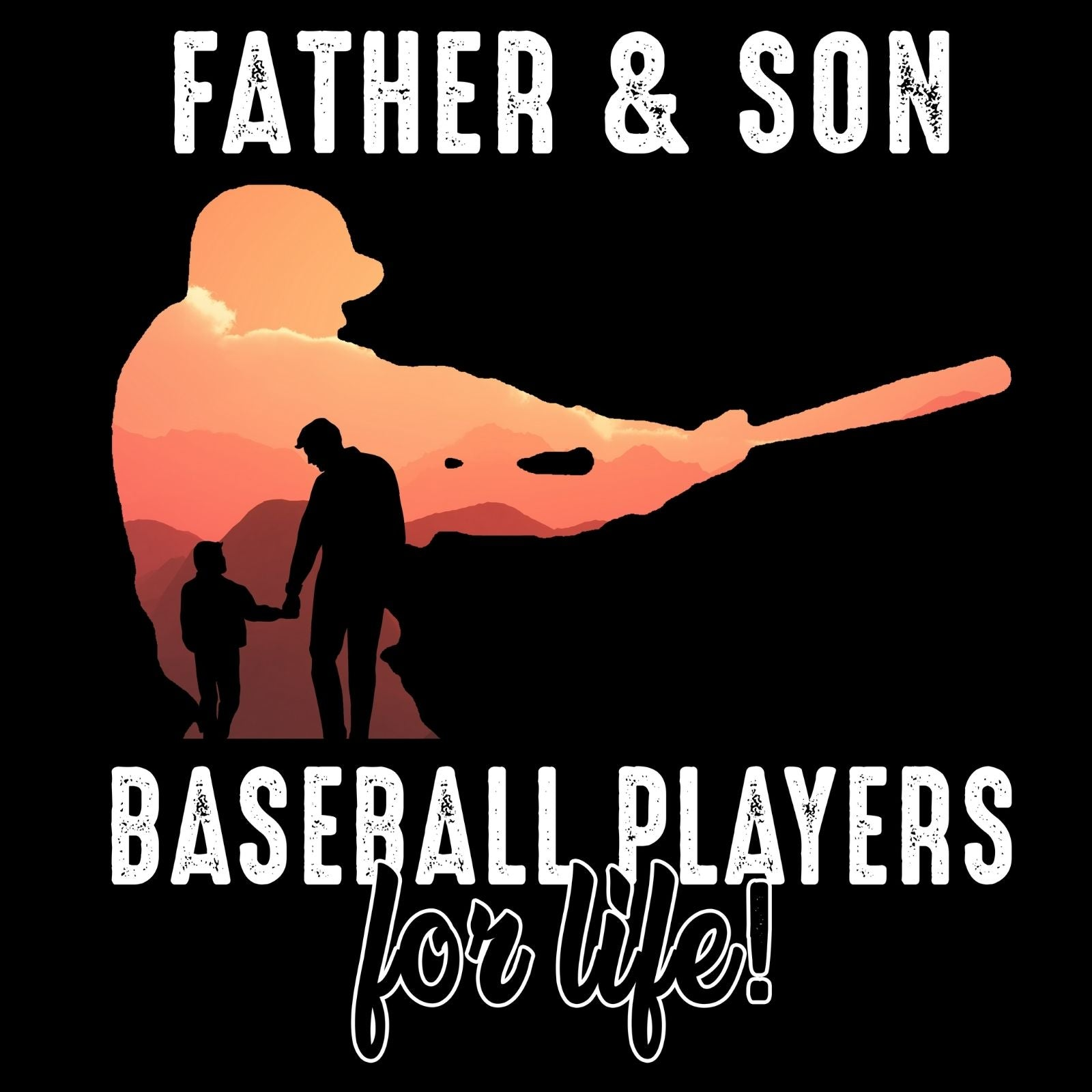 Father And Son Baseball Players For Life - Bastard Graphics