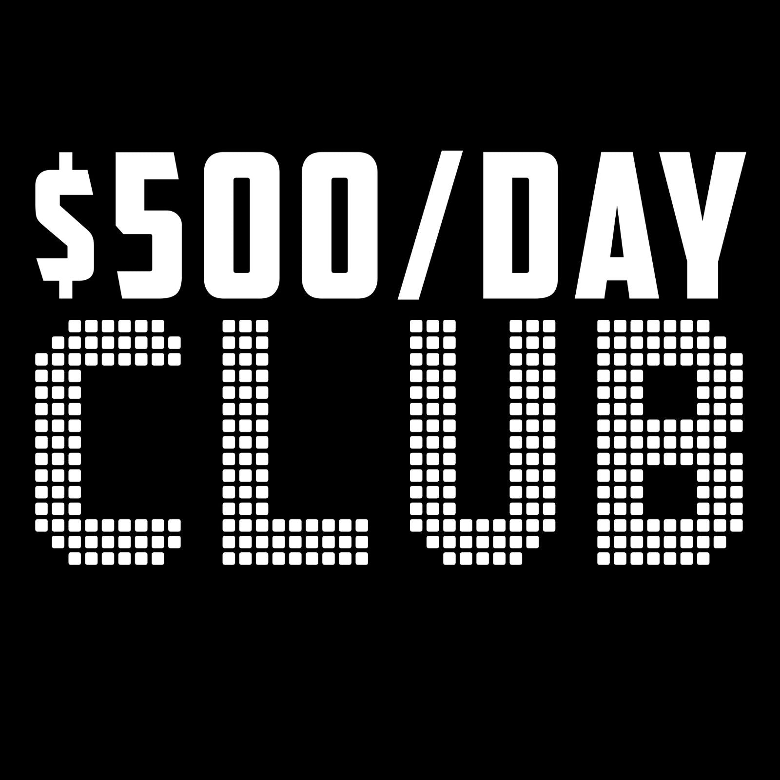 $500 A Day Club 3 - Bastard Graphics