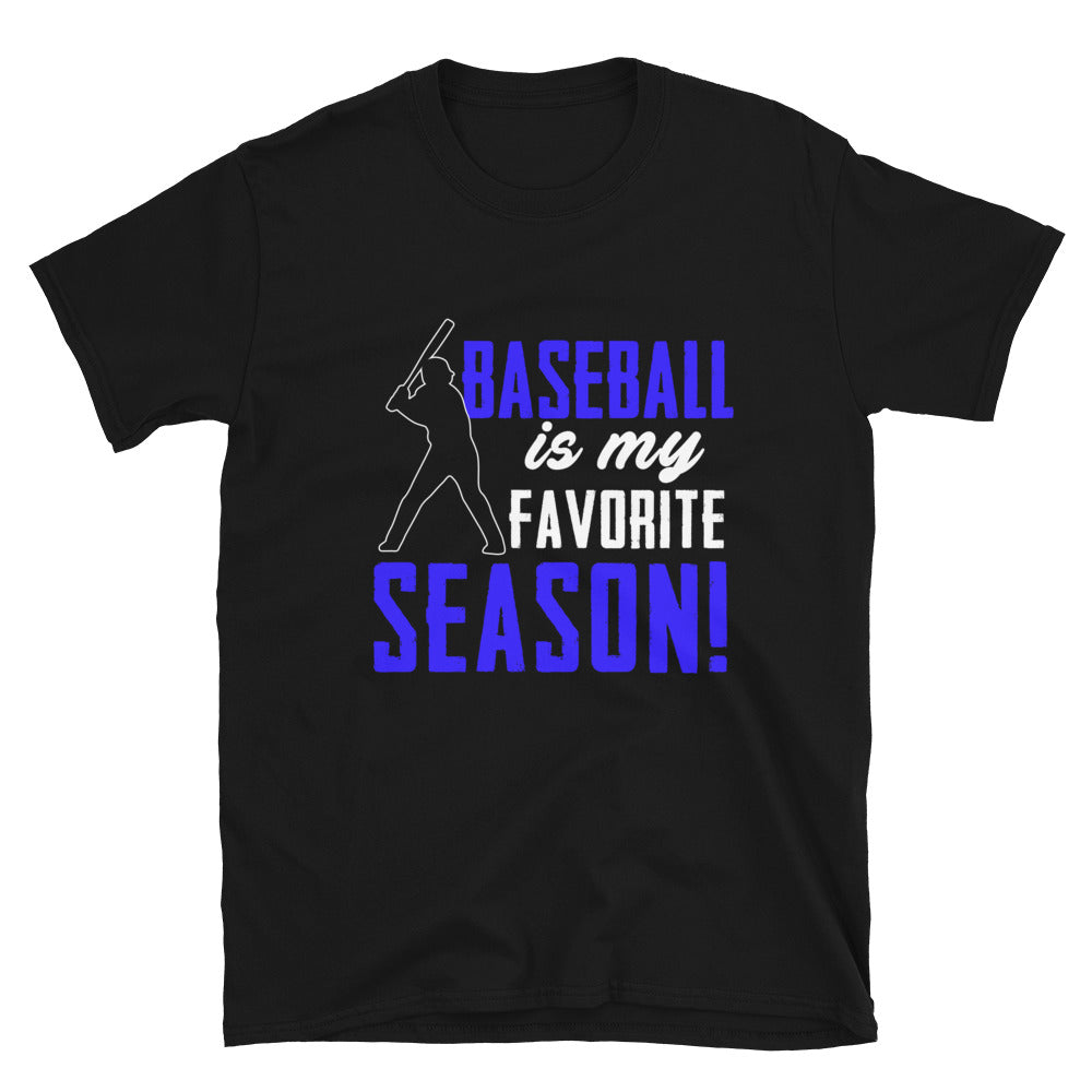Baseball Is My Favorite Season - Bastard Graphics