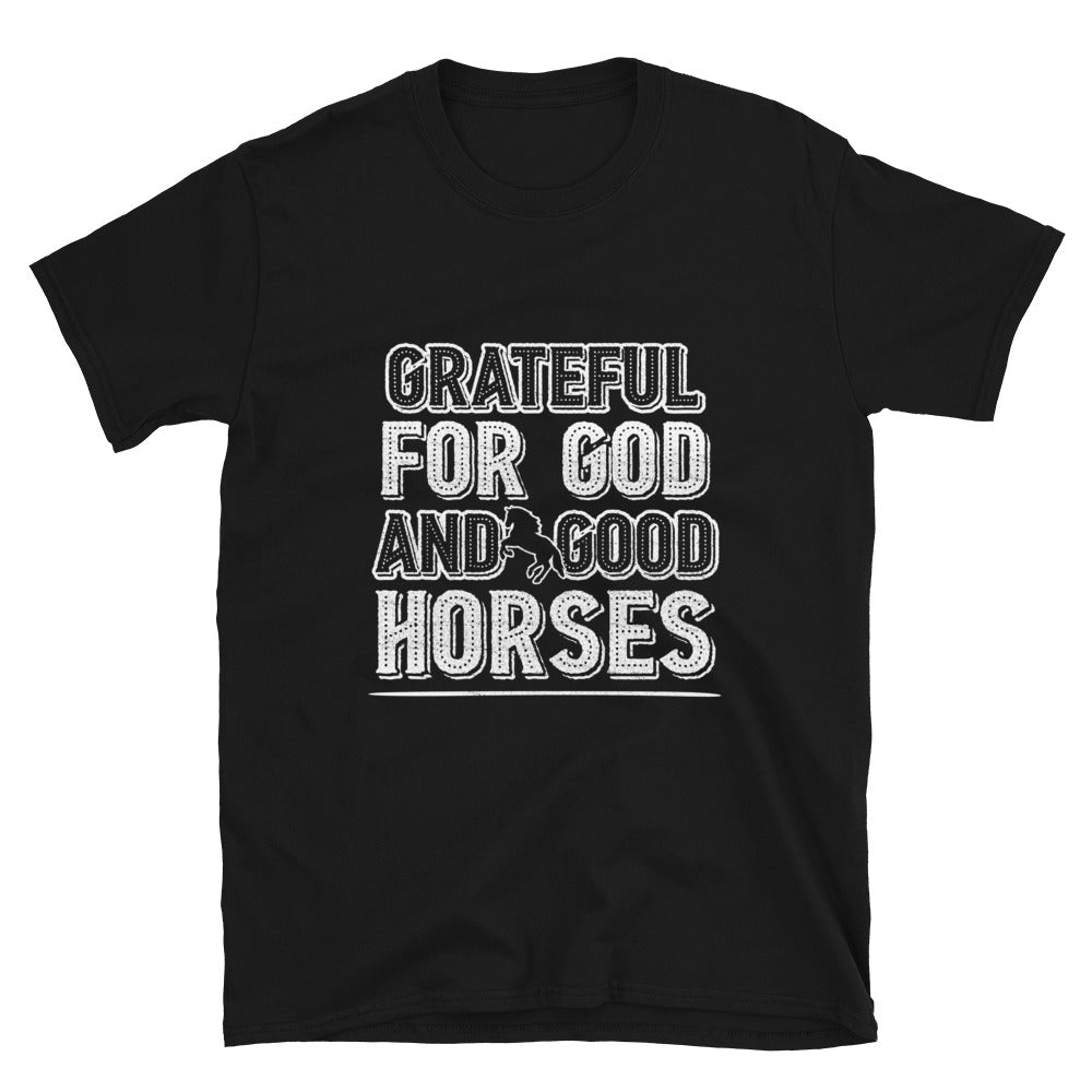 Grateful For God And Good Horses - Bastard Graphics
