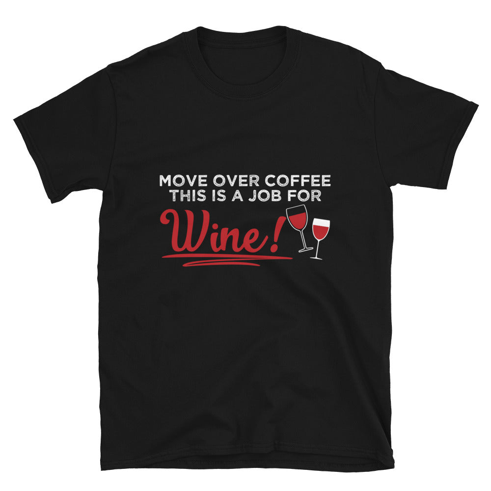 Move Over Coffee This is A Job For Wine! - Bastard Graphics