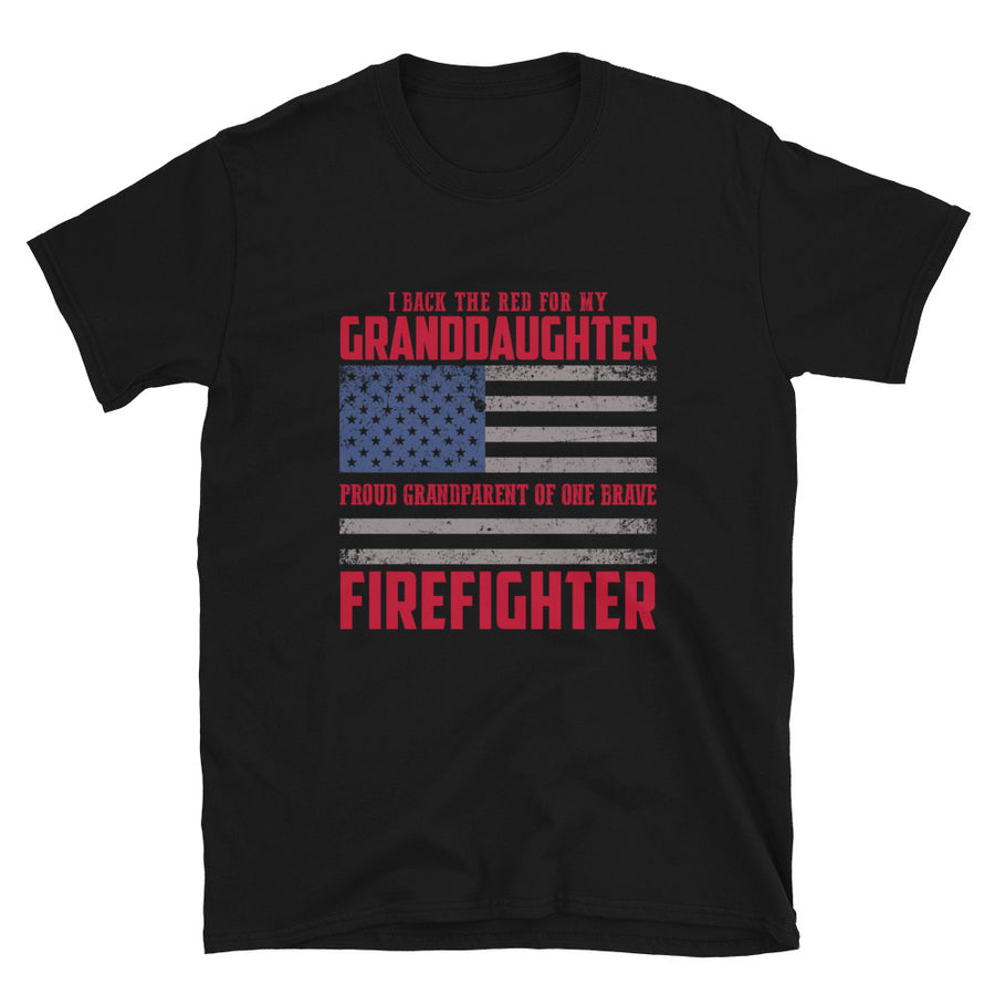 I Back The Red For My Grandaughter, Proud Grandparent Of One Brave Firefighter - Bastard Graphics