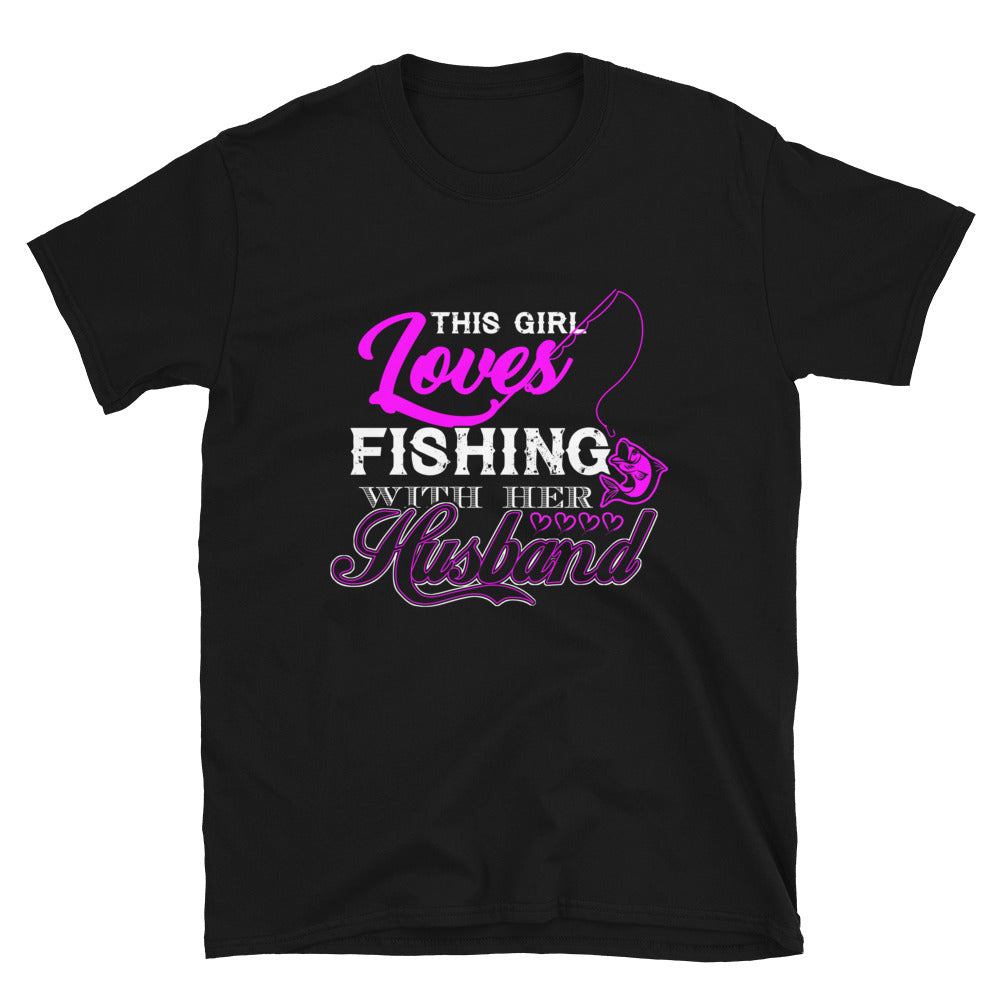This Girl Loves Fishing With Her Husband - Bastard Graphics