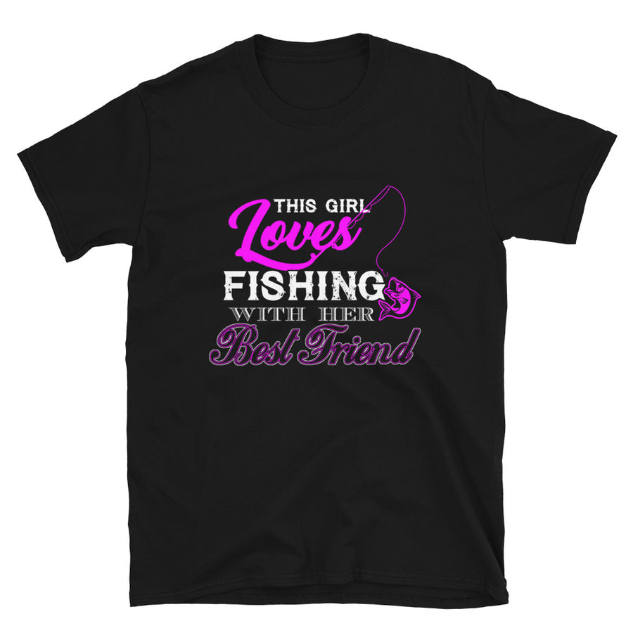 This Girl Loves Fishing With Her Best Friend - Bastard Graphics