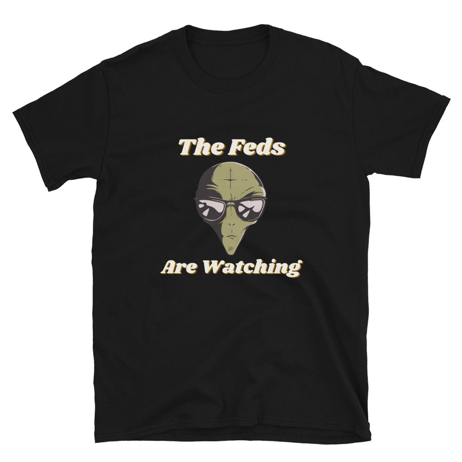 The Feds Are Watching - Bastard Graphics