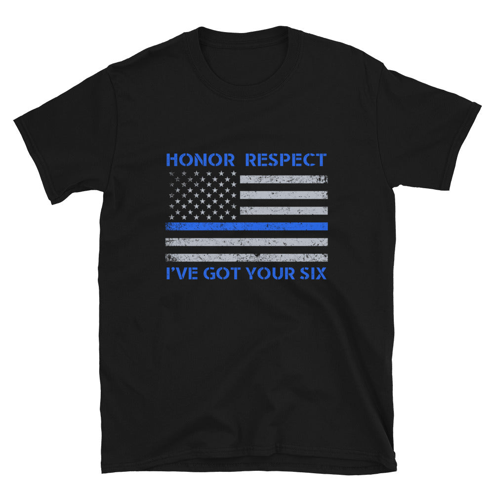 Honor Respect I've Got Your Six - Bastard Graphics