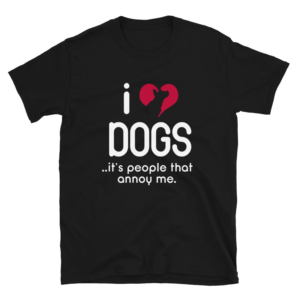I Love Dogs... It's People That Annoy Me. - Bastard Graphics