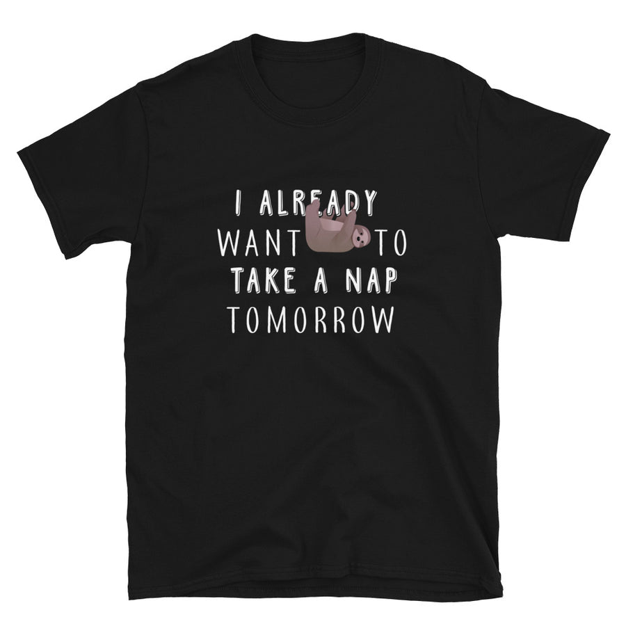 I Already Want To Take A Nap Tomorrow - Bastard Graphics