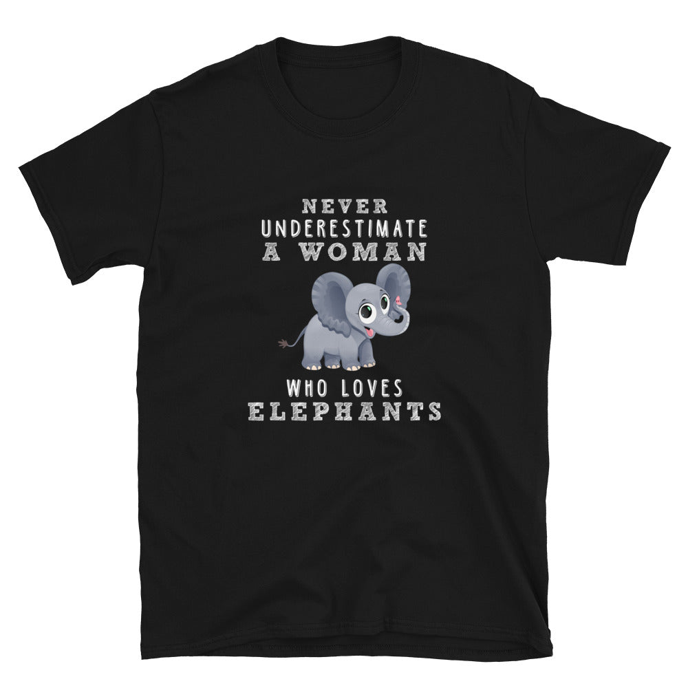 Never Underestimate A Woman Who Loves Elephants - Bastard Graphics