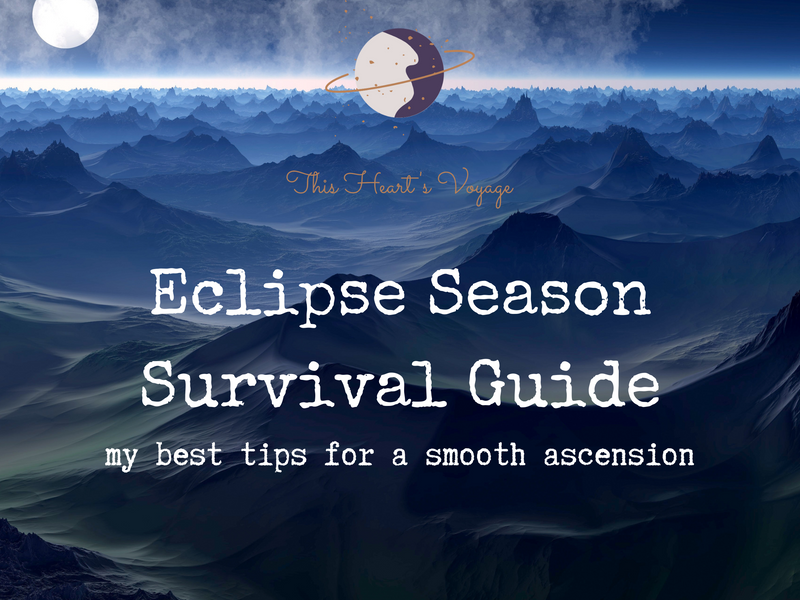 Eclipse Season and Energy Ascension Survival Tips