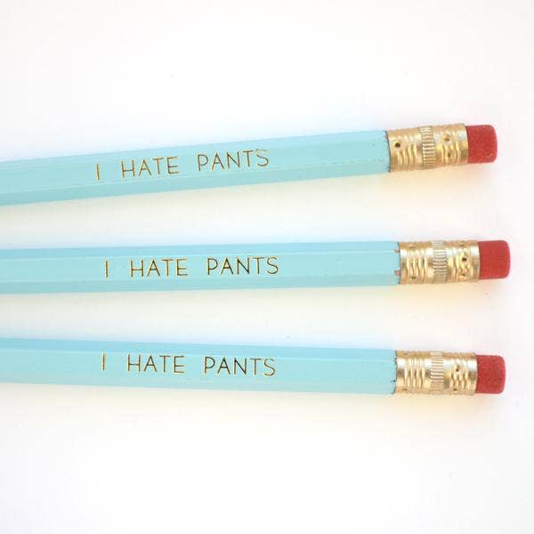 Pencil - I Hate Pants, 3 pack