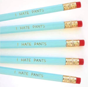 Pencil - I Hate Pants, 5 pack