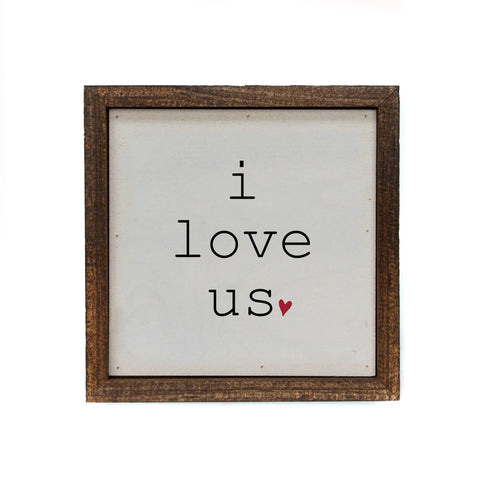 Wall Art - I Love Us