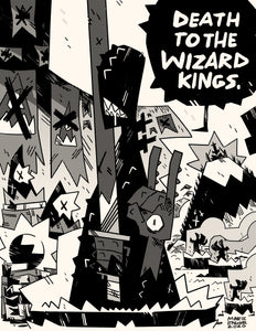 Death to the Wizard Kings!