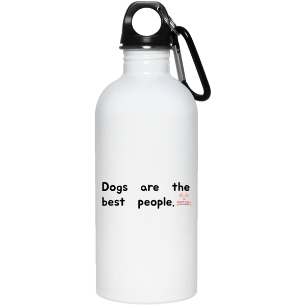 Dogs Are The Best People Stainless Steel Water Bottle