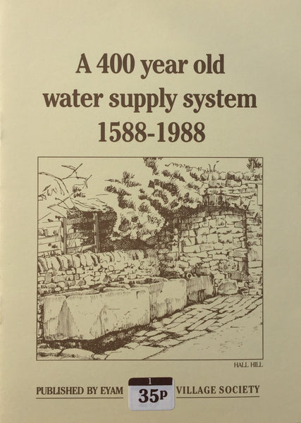 A 400 Year Old Water Supply System 1588-1988