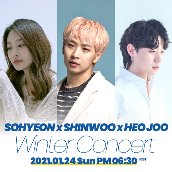 SOHYEON x SHINWOO x HEO JOO WINTER CONCERT