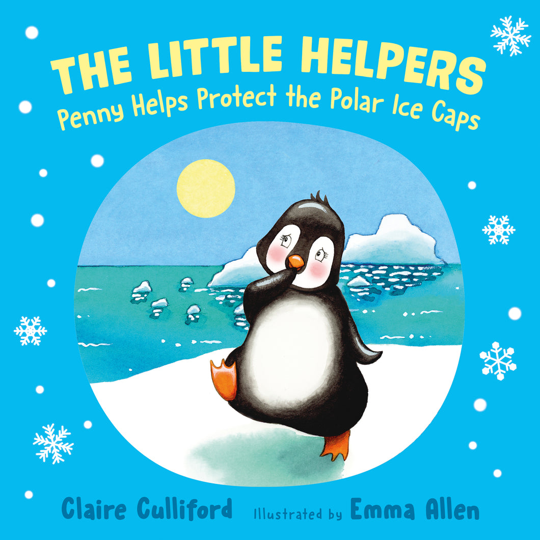 The Little Helpers: Penny Helps Protect the Polar Ice Caps
