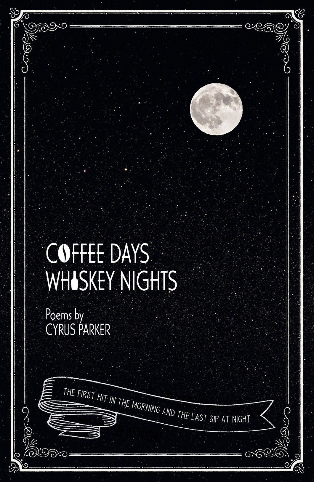 Coffee Days, Whiskey Nights