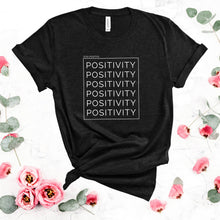 Load image into Gallery viewer, Positivity Unisex Tee