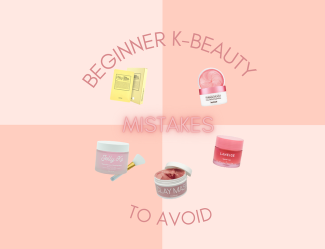 Beginner K-Beauty Mistakes To Avoid