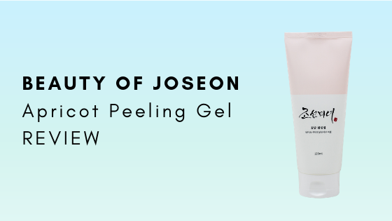 Beauty Of Joseon Apricot Peeling Gel Review