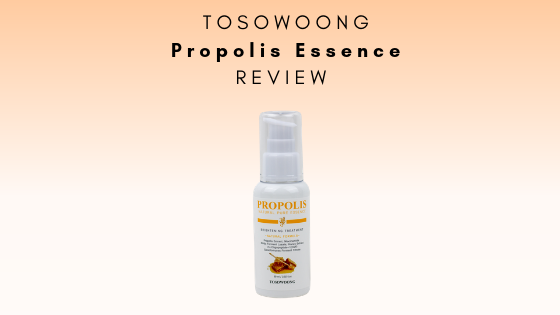 Tosowoong Propolis Brightening Essence Review