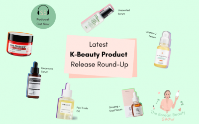 Episode 12 – Latest K-Beauty Product Release Round-up
