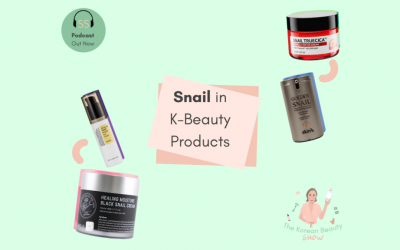 Snail In K-Beauty Products – Ep-13