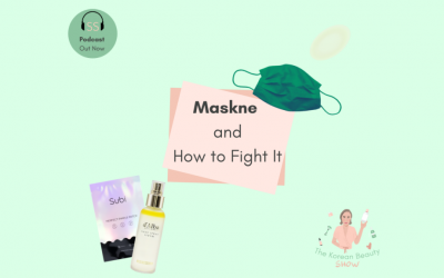 Maskne And How To Fight It – Ep-14