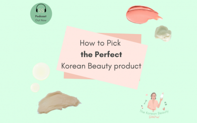 How To Pick The Perfect Korean Beauty Product Ep-24