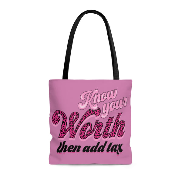 Know your Worth Tote Bag