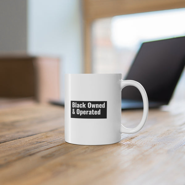 Black Owned & Operated Mug 11oz