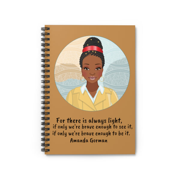 Amanda Gorman Spiral Notebook - Be the Light (brown)