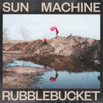 Rubblebucket ‎– Sun Machine LP