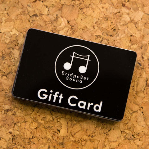 BridgeSet Sound Gift Card