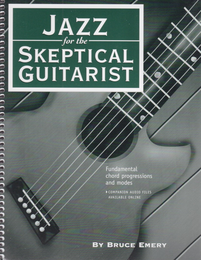 Jazz for the Skeptical Guitarist