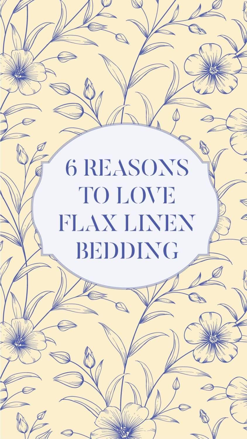 6 Reasons Why People Love Flax Linen Bedsheets | Flax Linens