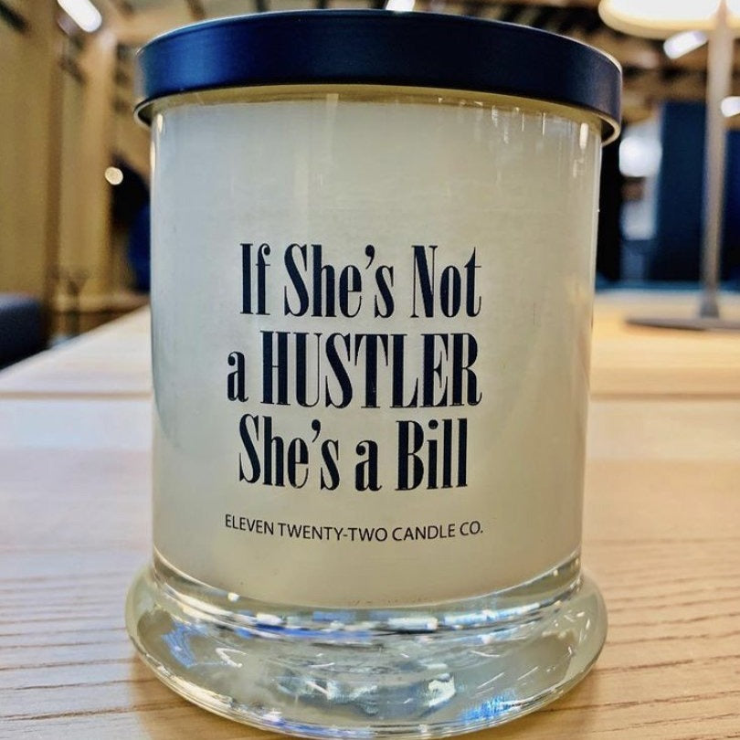 IF SHE'S NOT A HUSTLER
