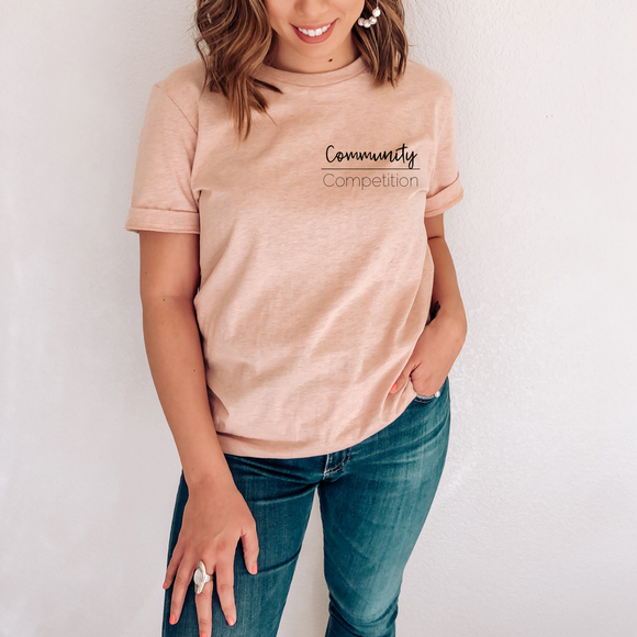 Community Over Competition Peachy Tee