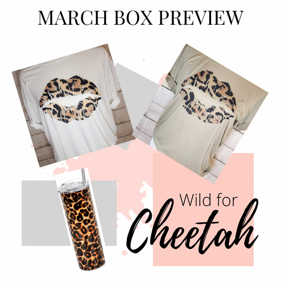 March Box- Wild for Cheetah