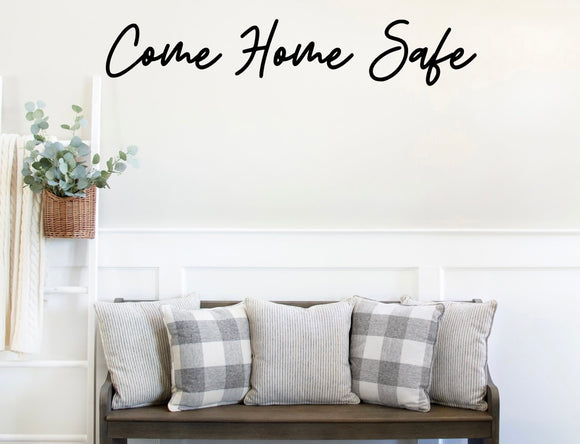 Come Home Safe Wooden Word Cutout