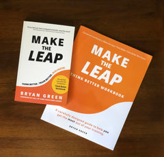 Make the Leap and Think Better Workbook