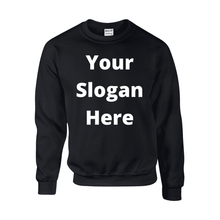 Load image into Gallery viewer, Design-Your-Own Slogan Sweatshirt - Topsy Curvy Ltd