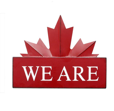 WE ARE - Maple Leaf Sign