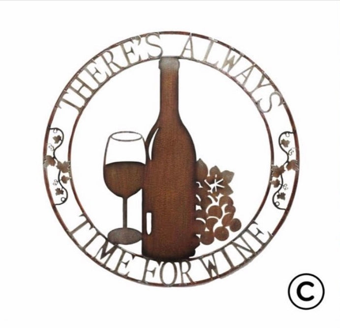 There's always time for wine - Metal Sign