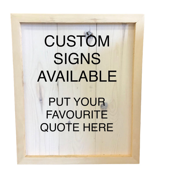 Made to Order Wood Sign